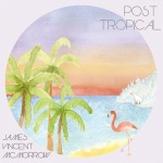 James-Vincent-McMorrow-Post-Tropical