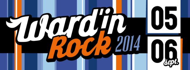 Le Ward'in Rock Festival - 05 & 06 septembre
