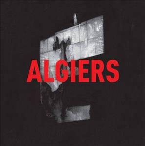 Algiers - first LP
