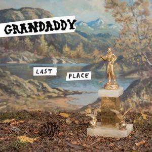 Visuel de Last Place de Grandaddy
